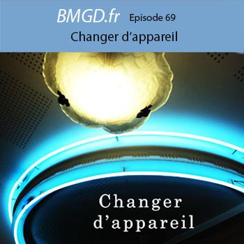 69.Podcasts photo BMGD.fr